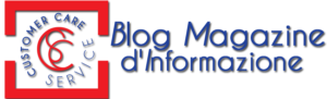 Customer Care Service - Blog Magazine d\'Informazione
